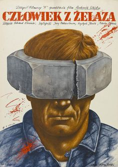 Polish poster for MAN OF IRON (Andrzej Wajda, Poland, 1981)    Artist: Rafal Olbinski (b. 1945)