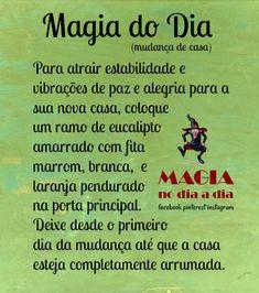 Magia no Dia a Dia: Magia do Dia: mudança