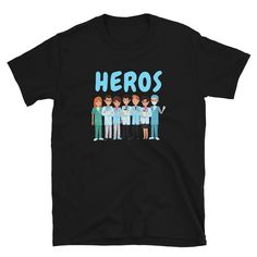 Heros Gift For Every Doctor And Nurse Unisex T-shirt Corona Shirt, Hero Of The Day, Save Life, Life Savers, Unisex, Etsy, Trending Outfits, Gift, Hospitals