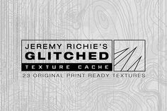 GLITCHED - Texture Cache NO.2 by Jeremy Richie on @creativemarket