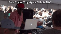Pete Rock - Roy Ayers Tribute Mix ( Stream ) | Atomlabor Wuppertal Blog