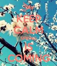 keep calm spring - Google Search