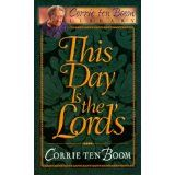 This Day is the Lord's Corrie Ten Boom *My favorite devotion book* Corrie Ten Boom, Book Nooks, Humility, Things To Think About, Lord, Learning, Warfare, Weapons, Books