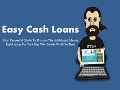 Easy Cash Loans: Conquer The Monetary Urgency Even To The Ones With Bad Credit History