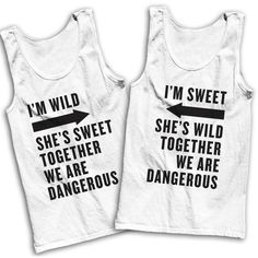 I'm Wild, She's Sweet, We're Dangerous / I'm Sweet, She's Wild, We're... ($49) ❤ liked on Polyvore featuring tops, shirts, tank tops, friends, unisex tank tops, shirt tops, unisex tops, cotton shirts and unisex shirts