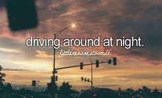 driving around at night #littlereasonstosmile