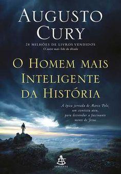 Livro O Homem Mais Inteligente Da Historia – Cury, Augusto – ISBN: 8543104351