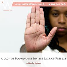 #insideWomenBlog #aLackOfBoundariesInvitesLackOfRespect #Mpumz #Descriptive #Relationships #Socialisation #Ubuntu #Community #SelfSacrifice #Love #LoveExpression #BlackTax #Finance #Mental #Burden #Provider #Therapy #ClinicalPsychology #Communication #Boundaries #Respect #InsideWork #Understand #Offensive #Consequences #YouTeachPeopleHowToTreatYou #VoiceYourOpinion #UP_PHELELE #ProudlySouthAfrican 🇿🇦 READ ♦︎ COMMENT ♦︎ SHARE Lack Of Respect, Opinion Piece, News Blog, It Hurts, Finance, Self, Invitations, Writing, Reading