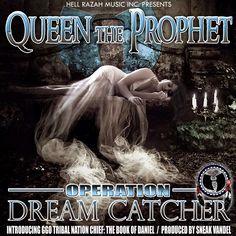"Operation Dreamcatcher produced by Sneak Vandel ft. GGO Tribal Nation Chief ""The Book of Daniel"" hear it now via soundcloud.com/queentheprophet"