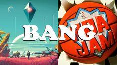 GAMES THAT SHOULD BANG - No Man's Sky & NBA Jam