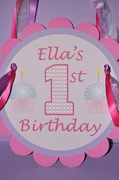 1st Birthday Party Door Sign  Cupcake Theme  by sosweetpartyshop, $10.00