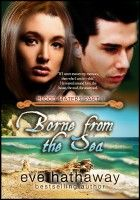 Borne from the Sea (Blood Waters 1), an ebook by Eve Hathaway at Smashwords