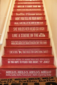 Song lyrics (the doors) on the stair risers. Looks labor intensive but cool.