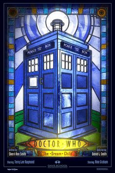Doctor Who: The Dream Child Poster by 3Dfool, via Flickr - I made a stained glass pattern for this.