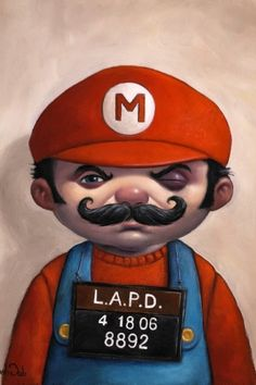 Mario Mug shot- he peddles shrooms steals coin and chases reptiles to save a blonde of course he is going to get pinched.