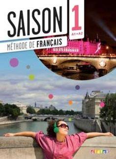 Saison 1, manuel de langue, éditions Didier. Coordonné par Marie-Noëlle Cocton, enseignante au CIDEF.
