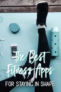 The Best Fitness Apps For Staying In Shape - Society19 Fitness Goals, Fitness Tips, Fitness Motivation, Health Fitness, Health Articles, Health Tips, Hip Hop Abs, Stay In Shape, How To Stay Motivated