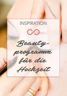 Wir haben Tipps für das Beautyprogramm für die Braut vor der Hochzeit. #hochzeit #braut #wedding #weddings #heiraten #heirat #beauty