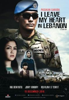 Nonton Pasukan Garuda: I Leave My Heart In Libanon' Full Movie (2016)
