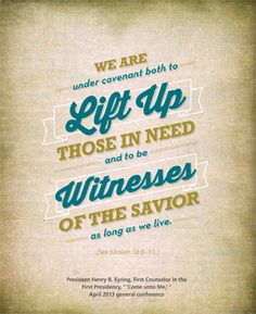 Lift Others and Witness of Him.  President Henry B. Eyring.  The Church of Jesus Christ of Latter-Day Saints.