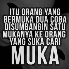 Ideas Quotes Indonesia Teman Palsu For 2019 Fake Quotes, Fake Friend Quotes, Fake Friends, New Quotes, People Quotes, Bible Quotes, Funny Quotes, Funny Humor, Short Quotes