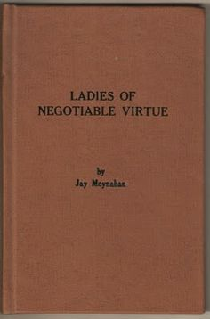 Ladies of Negotiable Virtue