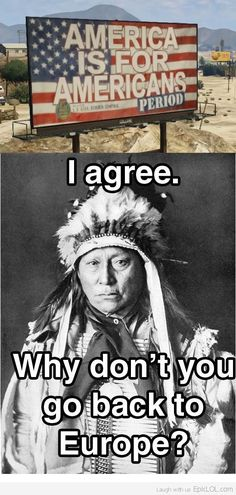 native american immigration memes - Google Search