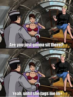 You better call Kenny Loggins, because you're in the danger zone. Archer Tv Series, Archer Tv Show, Archer Fx, Archer Funny, Pam Poovey, Archer Quotes, Archer Characters, Sterling Archer, Danger Zone