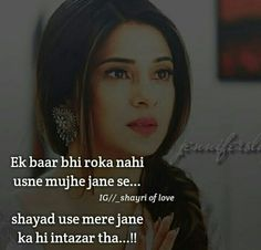 Shayad ehi tha pyar uska Maya Quotes, Sad Love Quotes, Hindi Quotes, Girl Quotes, Funny Quotes, Sad Alone, Girl Attitude, Broken Heart Quotes, Jennifer Winget
