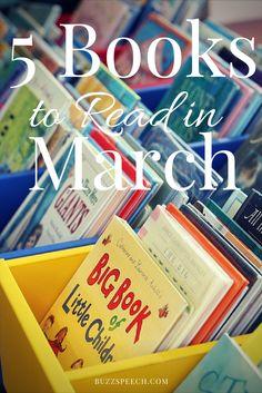 5 children's books to read in March (language development) buzzspeech.com