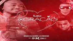 Bráulio Alexandre & DJ Rick Star feature GM  Teu Coração