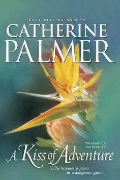 A Kiss of Adventure (Treasures of the Heart) by Catherine Palmer, http://www.amazon.com/dp/B005CR0O7A/ref=cm_sw_r_pi_dp_3vwmqb0SSKGHN