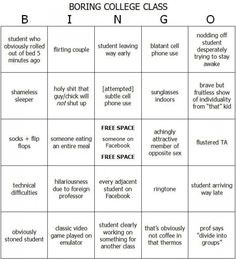 Boring College Class Bingo, Printable Board. haha this is hilarious!