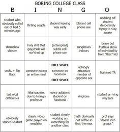 Boring College Class Bingo, Printable Board. haha this is hilarious!