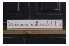 Christmas Vinyl Lettering Block - Wise Men Still Seek Him