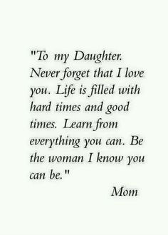 """Looking for the best mother and daughter quotes? Love your mom? Check out our collection of the best quotes and sayings below. Top Mother Daughter Quotes """"A mother is a daughter's best friend."""" """"A mother's treasure Mother Daughter Quotes, I Love My Daughter, My Beautiful Daughter, Quotes About Daughters, Mother Quotes, Mothers Love Quotes, Missing My Daughter Quotes, My Baby Girl Quotes, Quotes About Parents"""