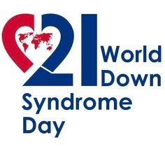 GoodWomanSite: 21 MARCH-WORLD DOWN SYNDROME DAY