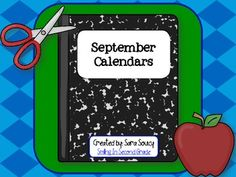 The September calendars are perfect for a teacher binder. They can go in your plan book, Reader's Workshop binder, etc. They are also great for stu...