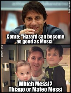 Which Messi were you talking about Conte?