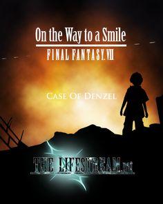final fantasy vii on the way to a smile denzel