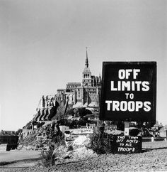 Mont St Michel. August 1944. The recently liberated town had been declared off limits to all military personnel except Generals and War Correspondents.