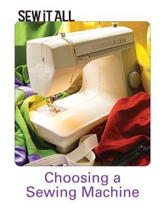 With plenty of information on different makes and models, functionality and accessories, and even how to troubleshoot basic machine snafus,  Choosing a Sewing Machine makes the shopping process smooth and even fun. Be sure to sew up the book bonus project to test your new machine's decorative stitches, too