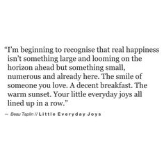 Little everyday joys. [Beau Taplin]