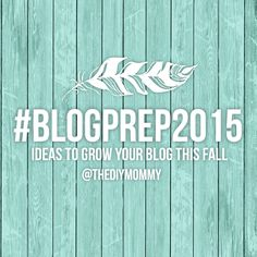 Blogging Tips for Fall: Join Me on Periscope for #BlogPrep2015 (NEW DAYS: Tue + Thu @ 8:30MST)