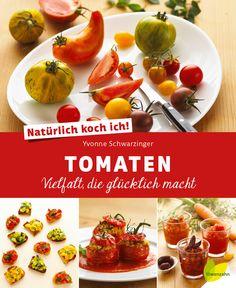 Die Farben- und Aromenvielfalt heimischer Bio-Tomaten ist einzigartig. Yvonne Schwarzinger hat sich davon inspirieren lassen - hier findet ihr eine Rezeptauswahl mit richtig guten Basisrezepten, abwechslungsreich verfeinerten Klassikern, aber auch vielen neuen Kreationen!