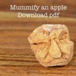 How to Mummify an Apple - Time Traveller Kids