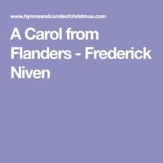 A Carol from Flanders - Frederick Niven