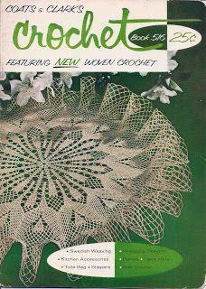 Todays Treasure Shop Talk: Crochet Doilies Coats Clark Book 516