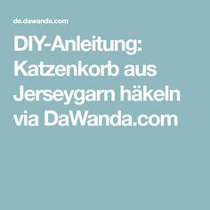DIY-Anleitung: Katzenkorb aus Jerseygarn häkeln via DaWanda.com