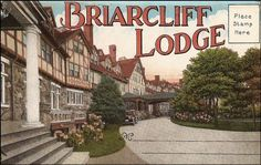Briarcliff Lodge (later King's College) - Briarcliff Manor, New York